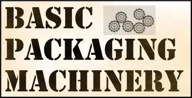 Basic Packaging Machinery